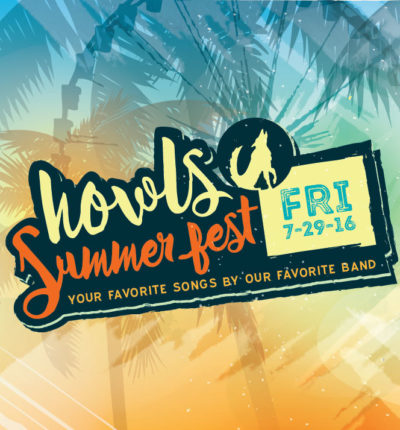 Summer Fest at Howl at the Moon
