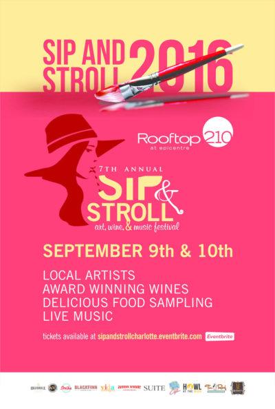 Sip & Stroll: Art, Wine & Music Festival