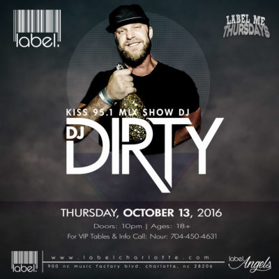DJ Dirty at Label