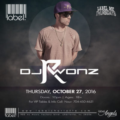 DJ Rwonz at Label