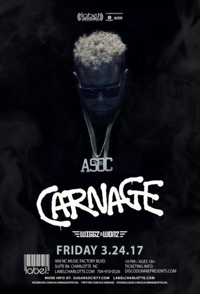 Carnage LIVE at Label
