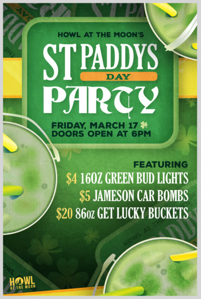 St. Patrick's Day Party at Howl at the Moon