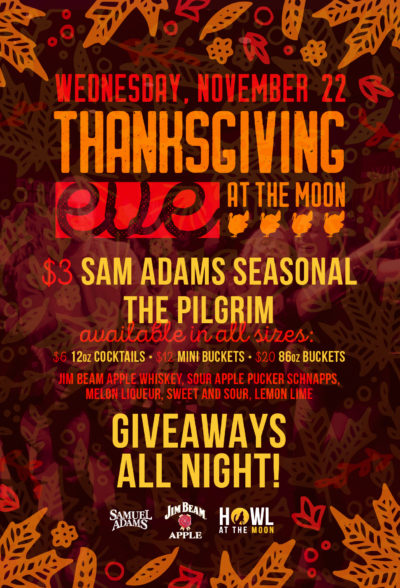Thanksgiving EVE at Howl at the Moon