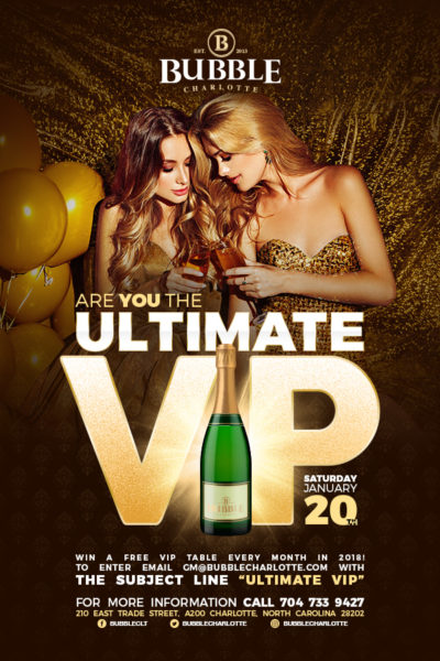 Ultimate VIP Party at Bubble