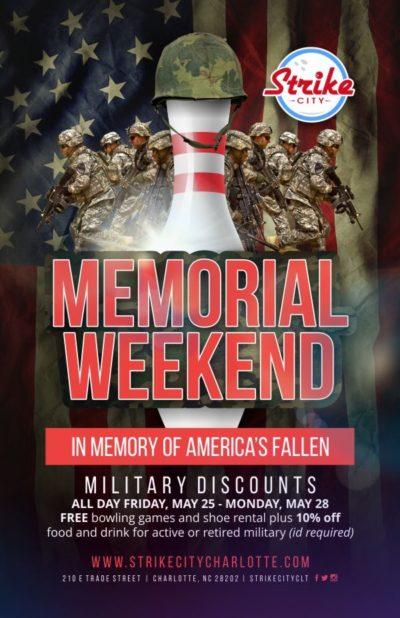 Memorial Day Weekend at Strike City Charlotte