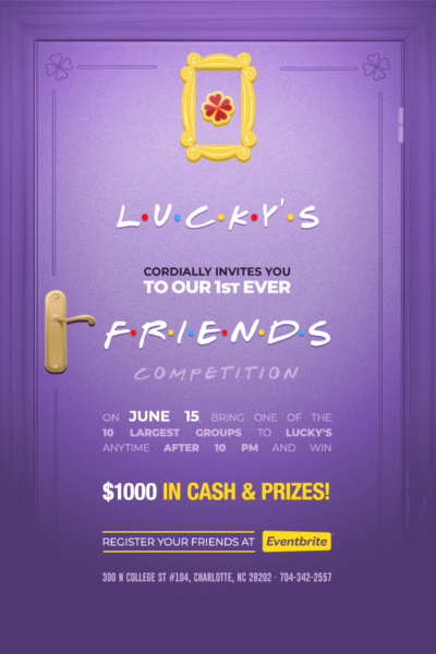 Lucky's Friends Competition