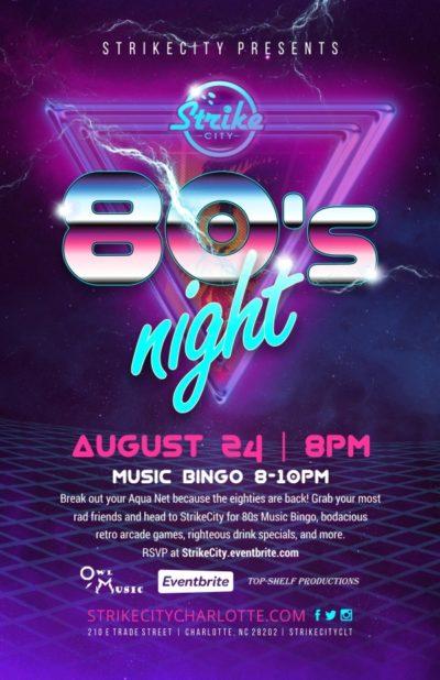 80's Night @ Strike City