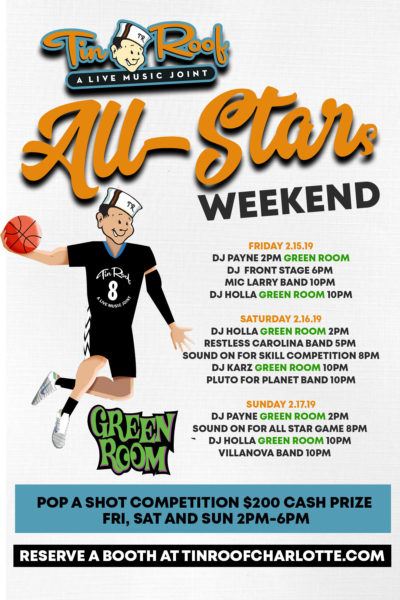 All Star Weekend at Tin Roof