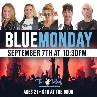 Blue Monday at Tin Roof