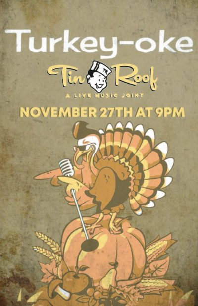 Turkey-Oke @ Tin Roof